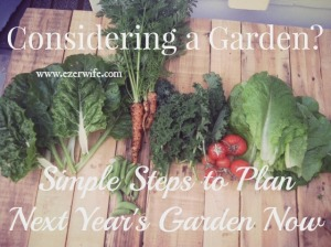 Have you thought about starting a vegetable garden? Want some encouragement and steps to take to get started? Let's plan now and plant later. // The Ezer Wife